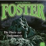 Foster - Folge 03: Die Pforte zur Verdammnis