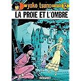 Yoko Tsuno, tome 12 : La proie et l'ombre