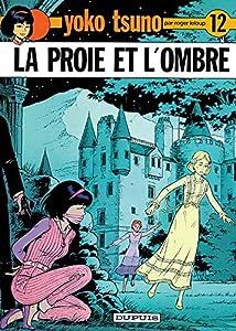 """Afficher """"Yoko Tsuno électronicienne n° 12<br /> La Proie et l'ombre"""""""
