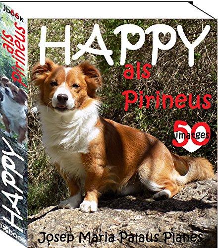 HAPPY als Pirineus (Catalan Edition) por JOSEP MARIA PALAUS PLANES