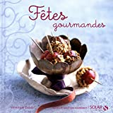 Fêtes gourmandes (Nouvelles variations gourmandes)