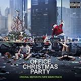 Office Christmas Party (Original Motion Picture Soundtrack) [Explicit]