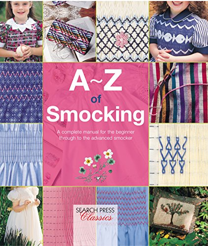 A-Z of Smocking (A-Z of Needlecraft) for sale  Delivered anywhere in UK
