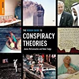 The Rough Guide To Conspiracy Theories (Rough Guide Reference)