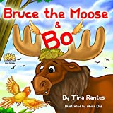"Children's book:""Bruce the Moose & Bo""Read it FREE as part of your PRIME or Kindle Unlimited membership ""Hi little bird,"" said Bruce the moose with a smile,Now Bo had an idea: she could travel in style!""I'd like to use your antlers to build a nes..."