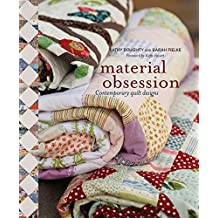 Material Obsession: Contemporary Quilt Designs