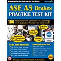 ASE A5 (Brakes) Practice Test Kit - Automotive Certification Practice Test Series: Questions Fully Explained for Ideal Study; Flash Card Study System; Exam Review (English Edition)