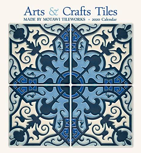 Arts & Crafts Tiles 2020 Calendar: Made by Motawi Tileworks