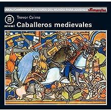 Caballeros medievales (Historia del mundo para jóvenes)