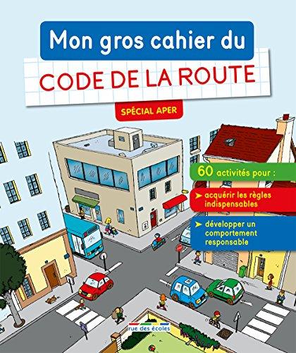 Mon gros cahier du Code de la route