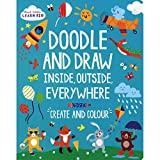 Start Little Learn Big Doodle & Draw Inside Outside Everywhere (Activity Book)