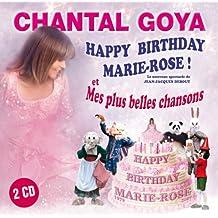 Happy Birthday Marie-Rose & Mes Plus Belles Chansons