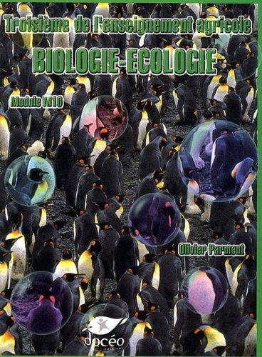 Biologie-Ecologie 3e de l'enseignement agricole : Module M10