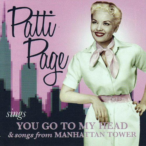 You Go To My Head / Manhattan Tower