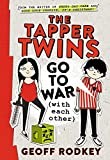 The Tapper Twins Go to War (with Each Other)(With Each Other series, Book 1) by Geoff Rodkey (2015-04-07)
