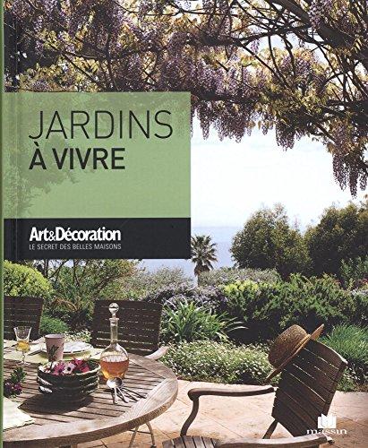 Jardins  vivre (Poche Art & Dcoration)