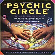 The Psychic Circle: The Magical Message Board You and Your Friends Can Use to Find the Answers to All Life's Questions