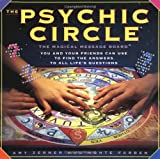 Psychic Circle: The Magical Message Board You and Your Friends Can Use to Find the Answers to All Life's Questions - Amy Zerner, Monte Farber