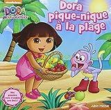 Dora l'exploratrice : Dora pique-nique ?? la plage by Philippe Mestiri (2014-06-04)