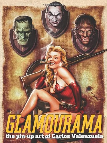 Glamourama: The Pin-Up Art of Carlos Valenzuela