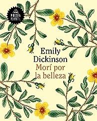 Morí por la belleza par Emily Dickinson