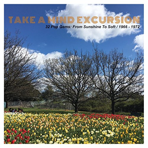 take-a-mind-excursion-32-pop-gems-from-sunshine-to-soft-1966-1972