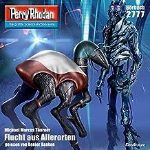 Flucht aus Allerorten (Perry Rhodan 2777)