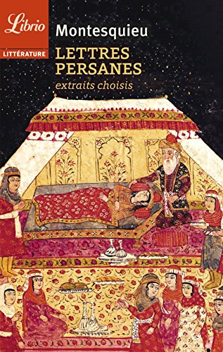 Lettres persanes: Préface et lettres choisies par Mathilde Sorel (Librio littérature)