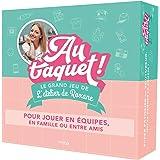 Le grand jeu L'Atelier de Roxane - Au taquet !