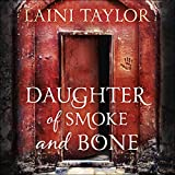 Best Fantasy Audiobooks - Daughter of Smoke and Bone Review
