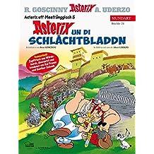 Asterix Mundart Unterfränkisch V: Asterix un di Schlåchtbladdn