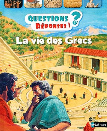 La vie des Grecs - Questions/Réponses - doc dès 7 ans (18) par Fiona Macdonald