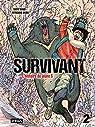 Survivant - tome 2 par Takao