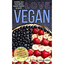 Vegan: The Essential American Cookbook for Vegans (English Edition)