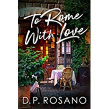 To Rome, With Love (English Edition)