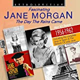Songtexte von Jane Morgan - The Day the Rains Came