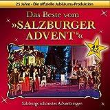 Das Beste vom Salzburger Advent ® Salzburgs schönstes Adventsingen - 25 Jahre - Die offizielle Jubiläums-Doppel-CD - Original Live-Mitschnitte