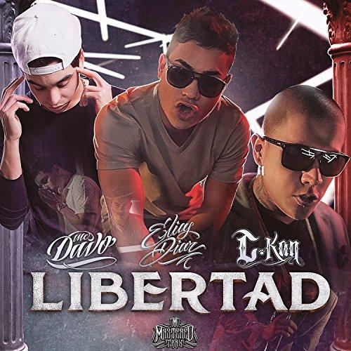 Libertad (feat. MC Davo & C-Kan) - Single [Explicit] (Davos Single Davos)
