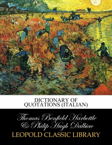 Dictionary of quotations (Italian) por Thomas Benfield Harbottle