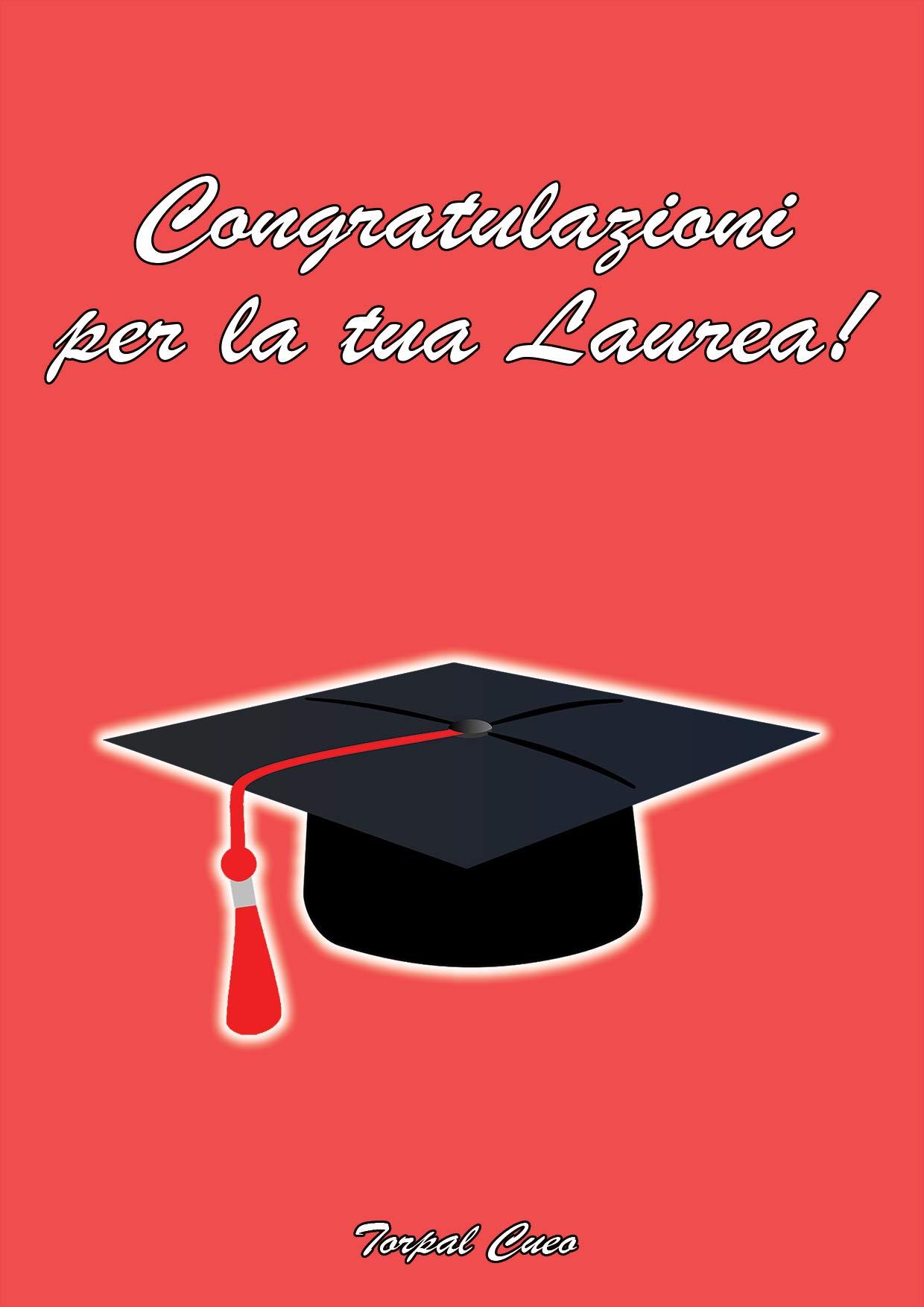 ec0c7419e6 Congratulazioni per la tua Laurea!: LIBRO e BIGLIETTO DI AUGURI simpatico  per laureato.