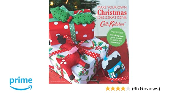 make your own christmas decorations book amazon co uk cath kidston