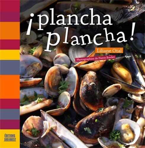 PLANCHA PLANCHA! par LILIANE OTAL