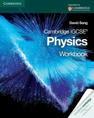 Cambridge IGCSE Physics Workbook (Cambridge International Examinations) by Sang, David (2010) Paperback