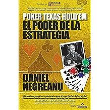 El poder de la estrategia (Biblioteca Pensar Poker nº 2)