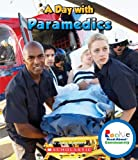 Rookie Read-About Community: A Day with Paramedics