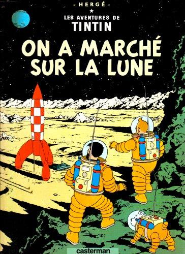 On a Marche Sur la Lune par Herge