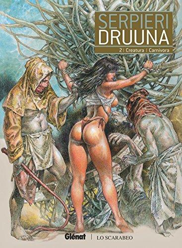 Druuna - Tome 02: Creatura - Carnivora par Paolo Eleuteri Serpieri