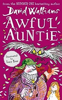 Awful Auntie by [Walliams, David]