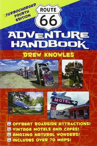 Route 66 Adventure Handbook: Turbocharged Fourth Edition by Knowles, Drew (2011) Paperback