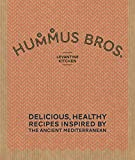 Best Hummus - Hummus Bros. Levantine Kitchen: Delicious, Healthy Recipes Inspired Review